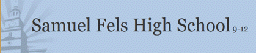 Samuel Fels School
